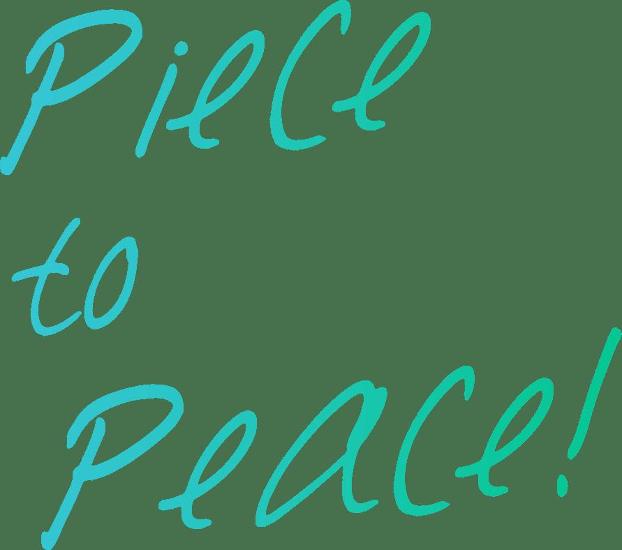 Piece to Peace